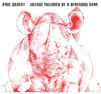 Paul Gilbert - Silence followed by a defeaning roar